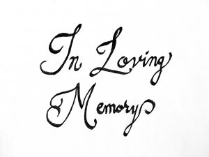 loving, memory, death, memorial, remember, love, personal narrative, calligraphy, legacy, handwritten, pen, story, tell your story, Visual Legacy Productions